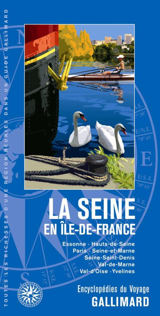 Le guide Gallimard « Le tourisme en Ile-de-France »